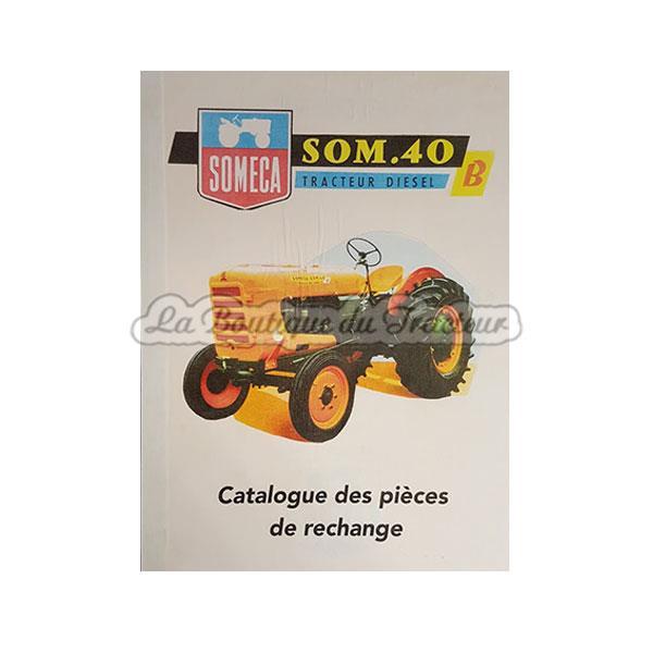 catalogue de pi ces de rechange someca som40b la boutique du tracteur. Black Bedroom Furniture Sets. Home Design Ideas