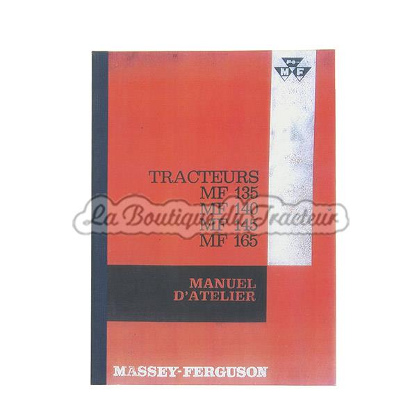 manuel d atelier en fran ais massey ferguson 135 140 145 165 444 pages. Black Bedroom Furniture Sets. Home Design Ideas